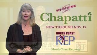 Chapatti at North Coast Repertory Theatre