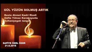 Gül yüzün solmuş artık-Ahmet Kadri Rizeli