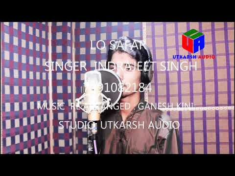LO SAFAR | COVER BY INDRAJEET SINGH