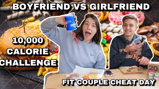 10,000 calorie challenge!!! | BOYFRIEND VS GIRLFRIEND MASSIVE CHEATDAY