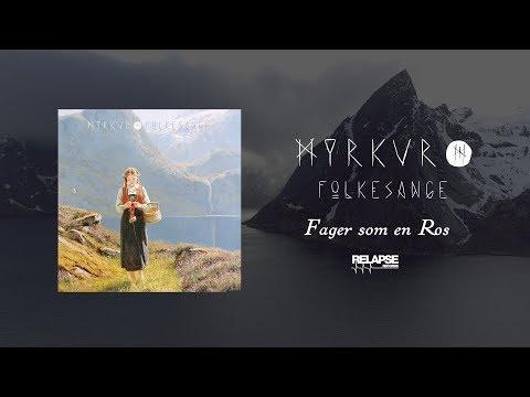 MYRKUR - Fager som en Ros (Official Audio)