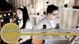 Iwan Fals - Ijinkan Aku Menyayangimu (Cover)