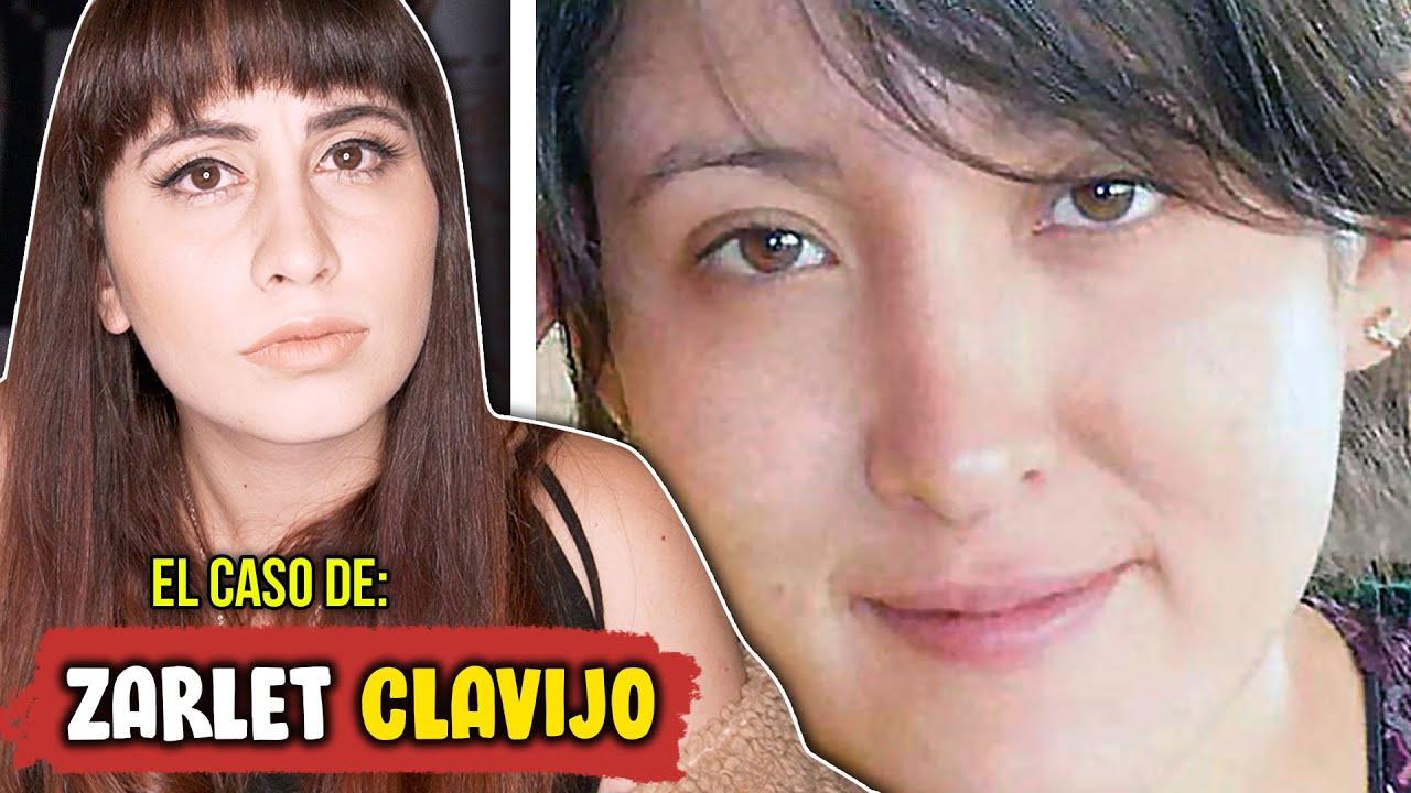 El TERRIBLE CASO de Zarlet Clavijo