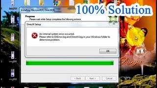 How to fix An internal system error occurred ||please refer to DXError.log and DirectX.log