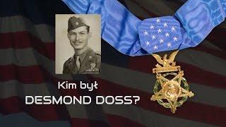 Kim był Desmond Doss?