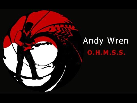 ANDY WREN - On Her Majesty's Secret Service - James Bond Theme