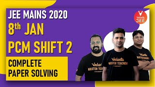 JEE Mains 2020 Question Paper Solving (8th JAN Shift-2) 🧐 Solutions With Tricks @Vedantu JEE