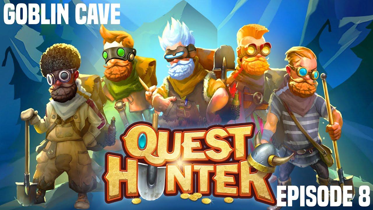 Goblin Cave - Quest Hunter E8 (Stream) - YouTube
