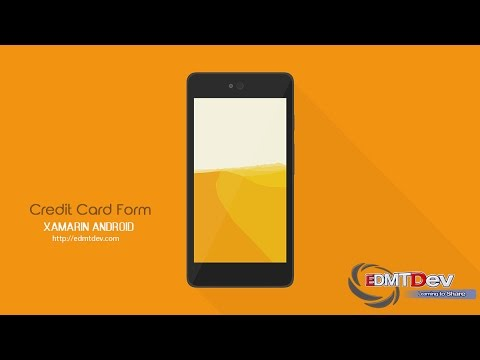 Xamarin Android Tutorial - Credit Card Form