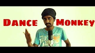 Dance Monkey | Sri Lankan Version | Sandaru Sathsara