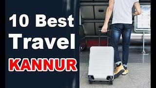 Travel Agencies in Kannur | Kannur | Travel Agents in Kannur | Kerala India