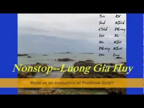Nonstop----Luong Gia Huy