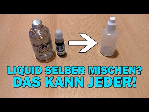 Liquid selber mischen 50/50 70/30   Anfänger Tutorial E-Zigarette