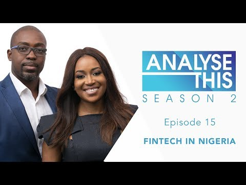Analyse This S2E15 : FINTECH In Nigeria