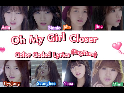 Oh My Girl Closer Color Coded Lyrics (Eng/Rom) YouTube