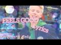 Carson Lueders-  Feels Good (lyrics)