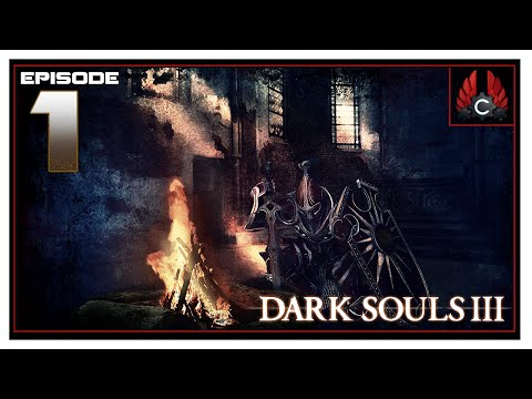 CohhCarnage Plays Dark Souls 3 Press Release - Episode 1