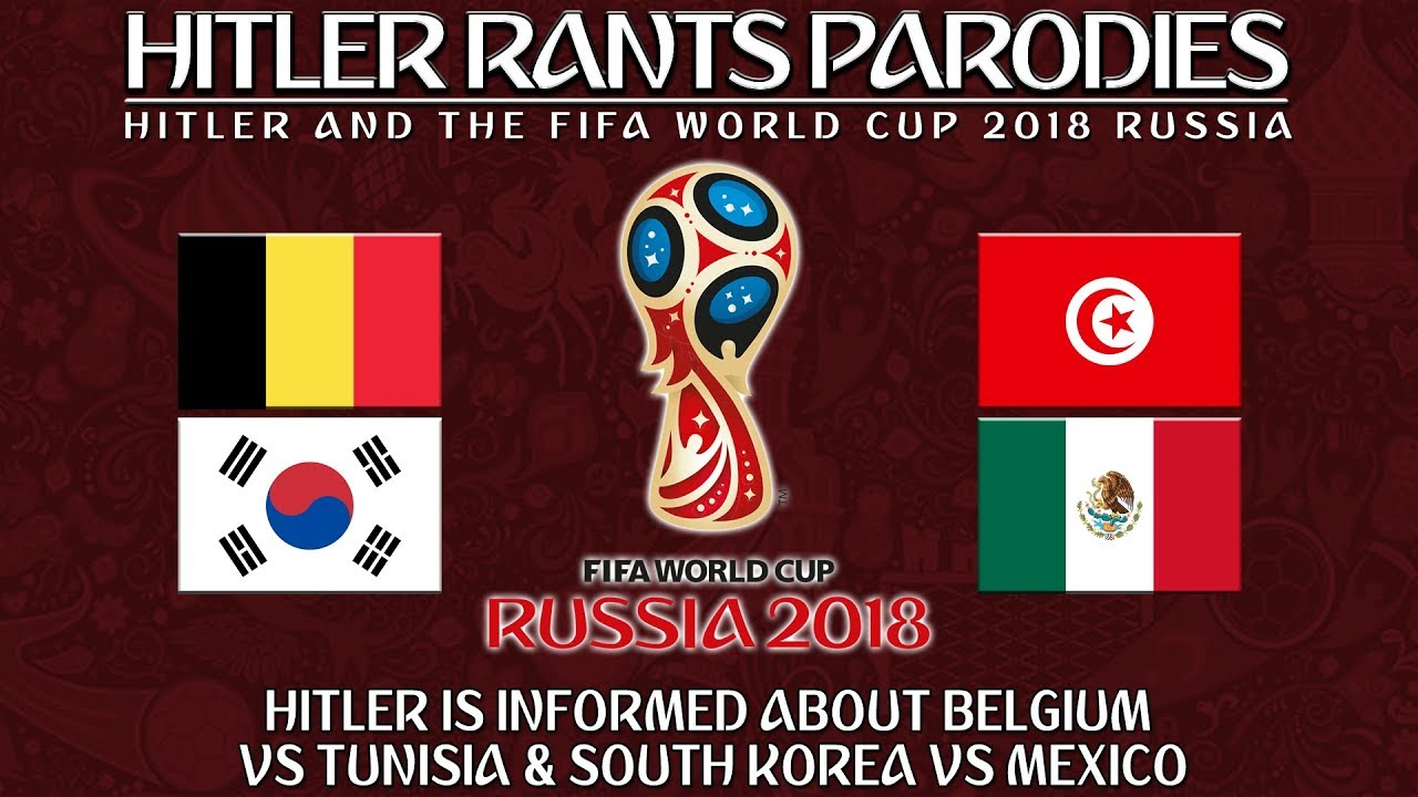 Hitler is informed about Belgium Vs Tunisia & South Korea Vs Mexico