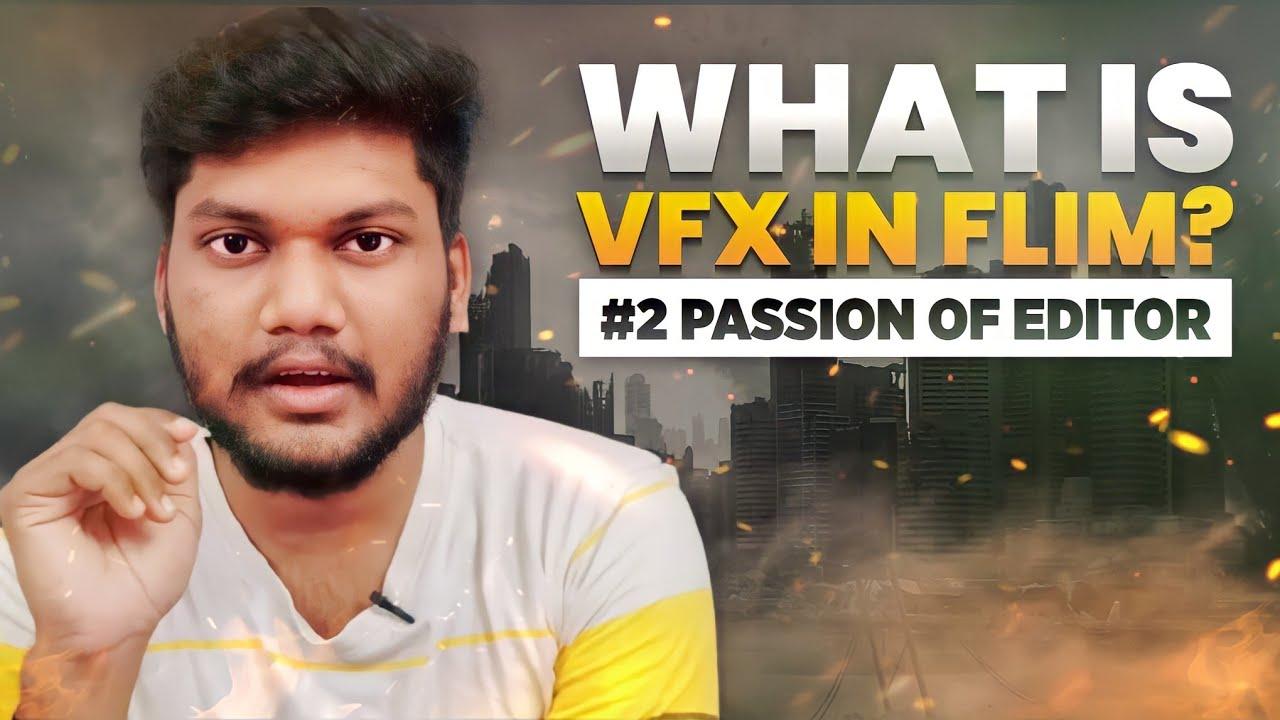 தமிழில்: What Is VFX | Career Options | Vibal Feahers Edits