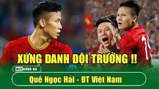 Quế Ngọc Hải - Xứng danh thủ lĩnh tuyển Việt Nam
