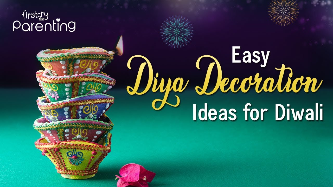 9 Creative And Easy Diya Decoration Ideas For Diwali 2020