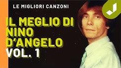 Il MEGLIO di NINO D'ANGELO vol.1 (ALBUM INTERO)