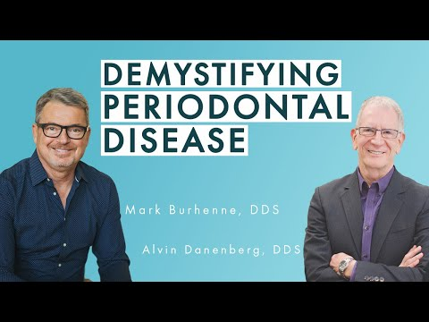 Demystifying Periodontal Disease With Dr. Al Danenberg