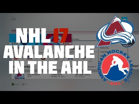 NHL 17 What If The Colorado Avalanche Were In The AHL?