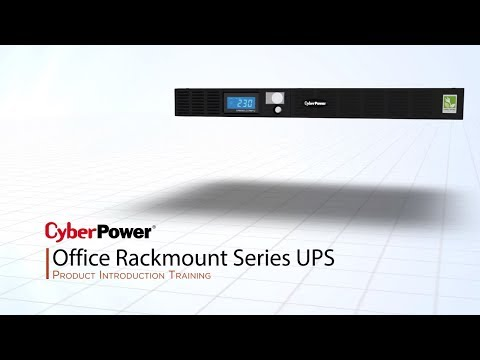 CyberPower Office Rackmount Series UPS Product Introduction Training