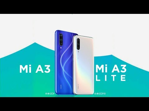 Mi A3 and Mi A3 Lite: Price, Specifications, Release Date in INDIA