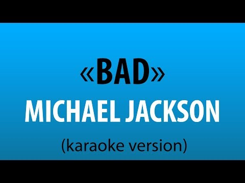 Michael Jackson - Bad (karaoke Version) Sing Karaoke