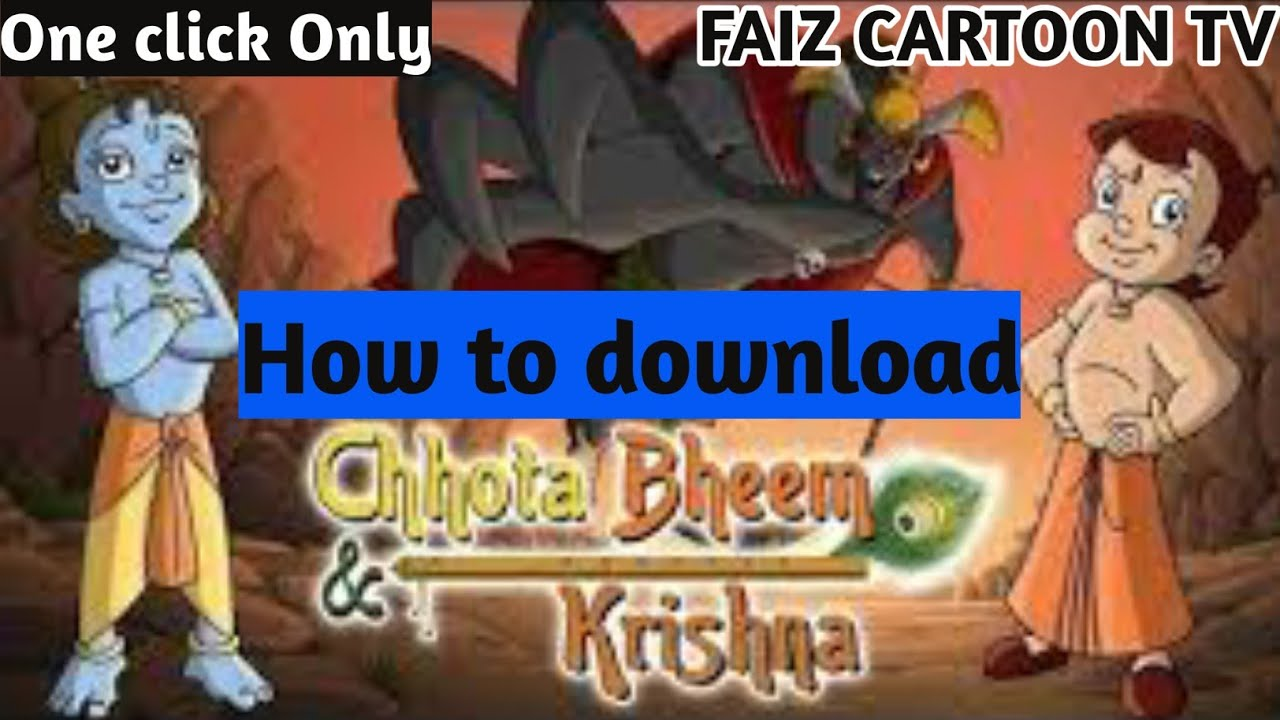 Download How to Download Chhota Bheem Krishna vs Kirmada 2008 Full movie in Hindi