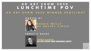 Lunchtime POV: AD ART SHOW 2020 Winner Spotlight
