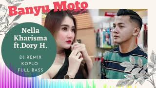 Download DJ REMIX FULL BASS | TIK TOK | NELLA KHARISMA Ft Dory banyu moto terbaru
