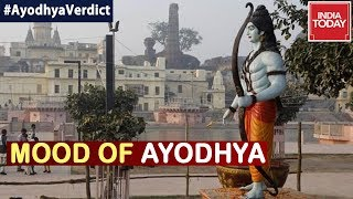 Mood Of Ayodhya After Supreme Court Paved Way For Ram Mandir | India Today Ground Report