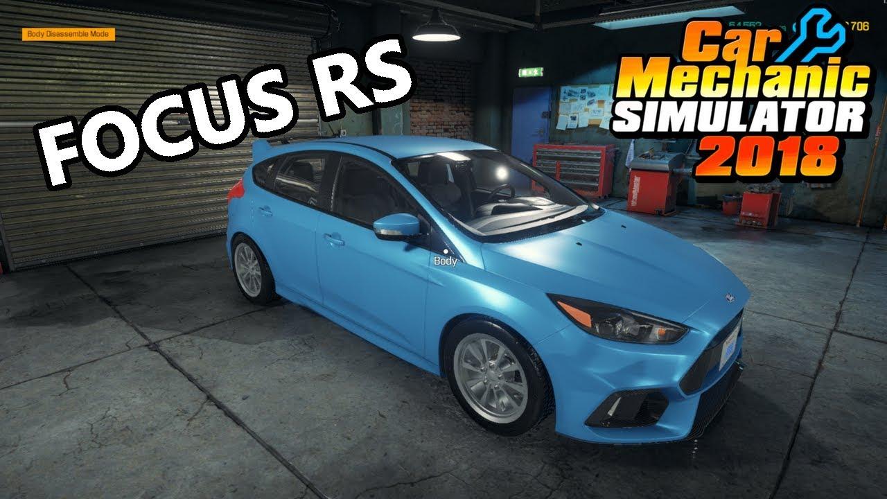 Car Mechanic Simulator 2018 - Ford Focus RS - Tuning - Mods - DLC - Review