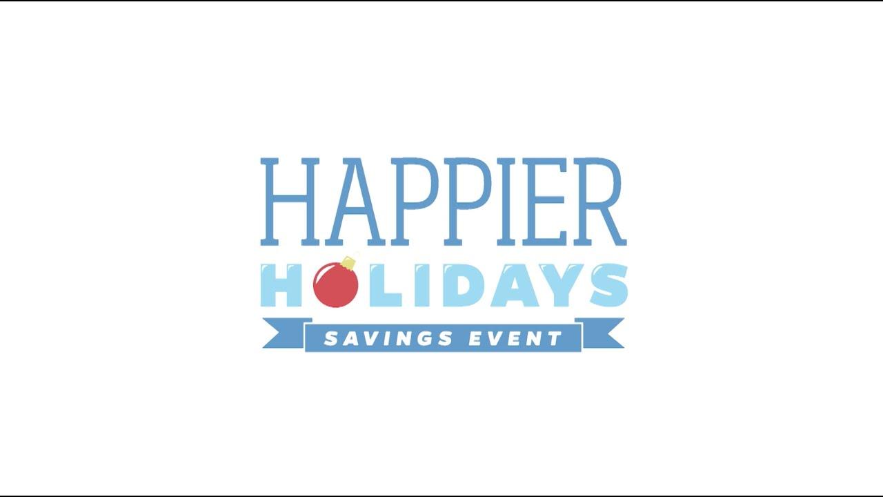 Happier Holidays Savings Event