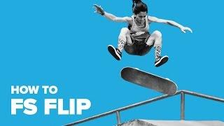 Как сделать Фронтсайд флип на скейте (How to Fs flip)