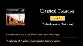 George Frideric Handel - Concerto Grosso, Op. 6, No. 05 in D Major (HWV 323): Allegro