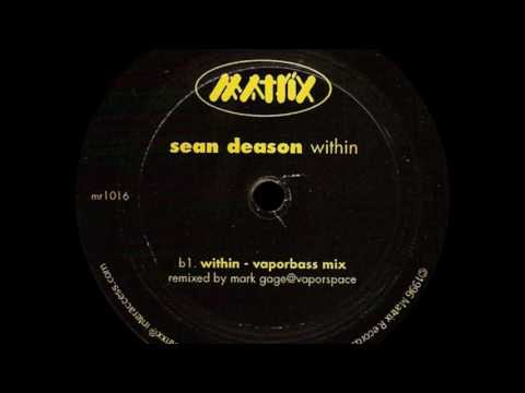 Sean Deason - Within (Vaporbass Mix) [Matrix]
