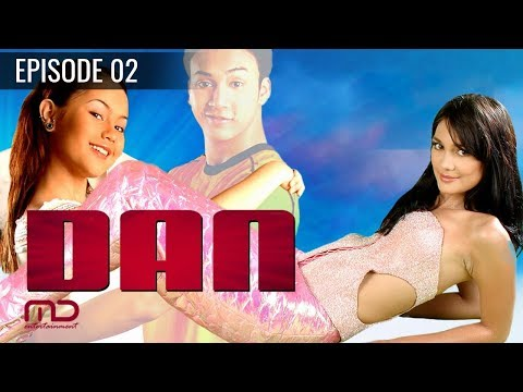 DAN - Sinetron 2004 | Episode 02