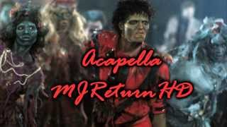 Michael Jackson - Thriller Acapella [HQ].