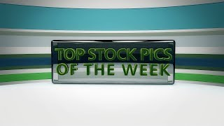 Top Stock Picks for the Week of June 18, 2018