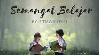 Lagu Anak - Semangat Belajar   #savelaguanak