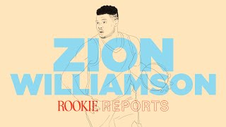 What Makes Zion Williamson So Damn Good | Rookie Reports | The Ringer