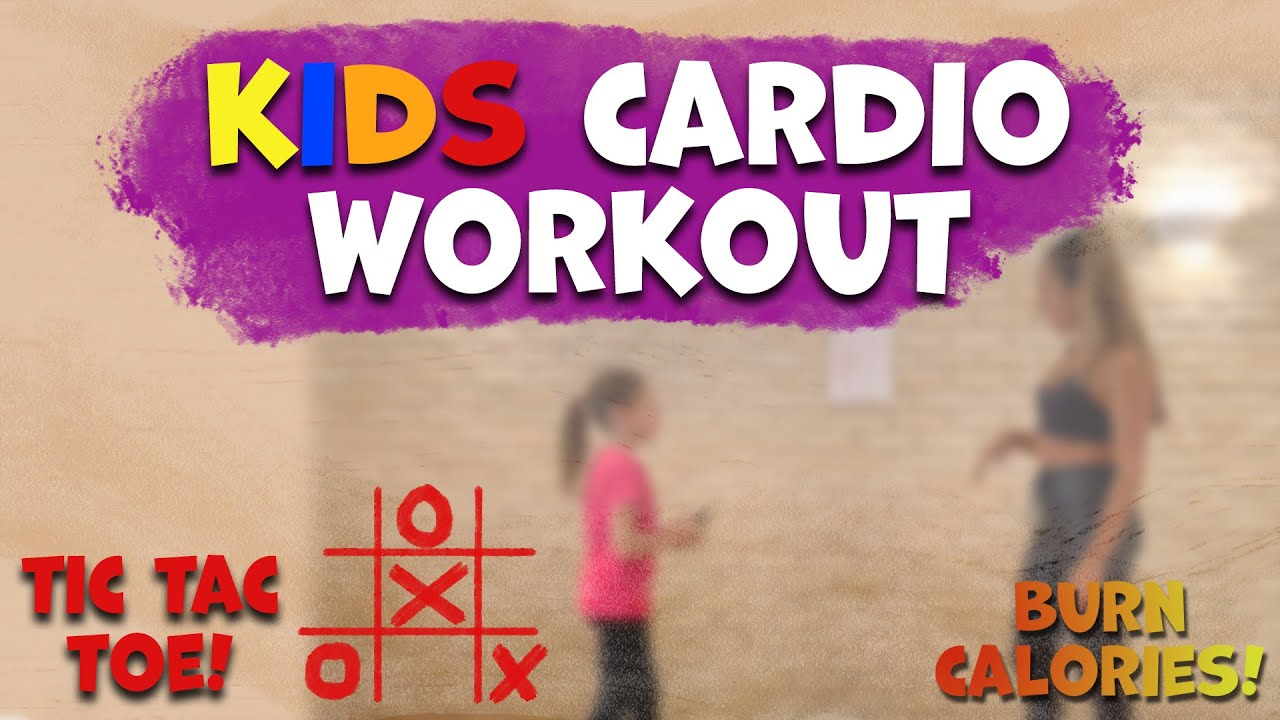 Burn calories - kids fun cardio workout - Tic Tac Toe Game  ❌⭕️