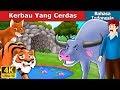 Kerbau Yang Cerdas | Dongeng anak | Dongeng Bahasa Indonesia
