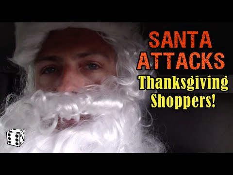 Santa Attacks Thanksgiving Shoppers Waiting in Line - 2015 -