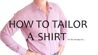 How To Tailor A Dress Shirt