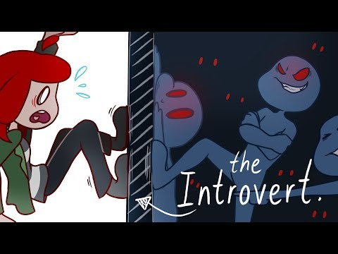 SO, you're an INTROVERT, huh? ( Animated )